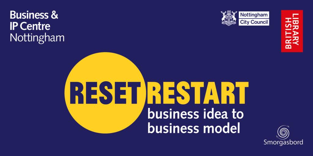 Reset. Restart. business idea to business model