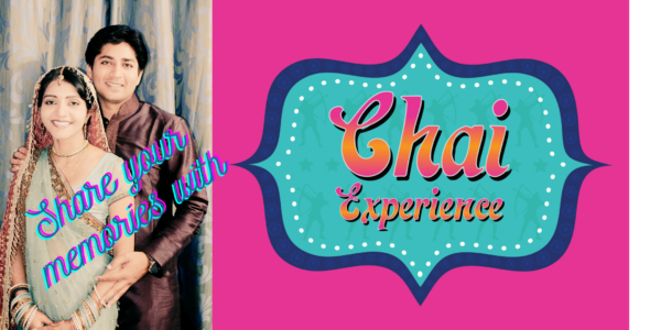 Young south asian couple : share your memories with Chai Experience